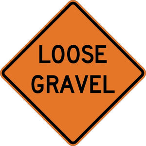 Loose Gravel - Signs Everywhere USA