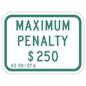 Max Penalty - Signs Everywhere USA