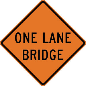 One Lane Bridge - Signs Everywhere USA