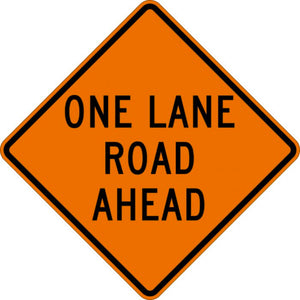 One Lane Road Ahead - Signs Everywhere USA