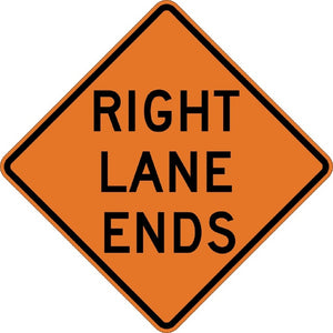 Right Lane Ends - Signs Everywhere USA