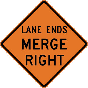 Lane Ends Merge Right - Signs Everywhere USA