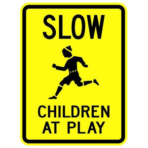Slow Children At Play - Signs Everywhere USA