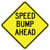 Speed Bump Ahead - Signs Everywhere USA