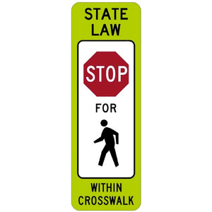 State Law Stop for Pedestrian in Crosswalk - Signs Everywhere USA
