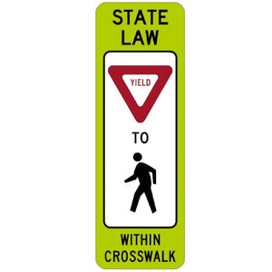 State Law Yield To Pedestrian in Crosswalk - Signs Everywhere USA