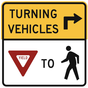 Turning Vehicles Yield to Pedestrians (Right Arrow) - Signs Everywhere USA