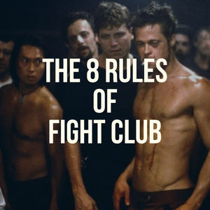 De 8 reglerna i Fight Club: Fighter's livsstil