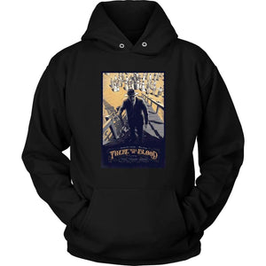 There Will Be Blood Hoodie - Unisex Hoodie / Black / S - T-shirt