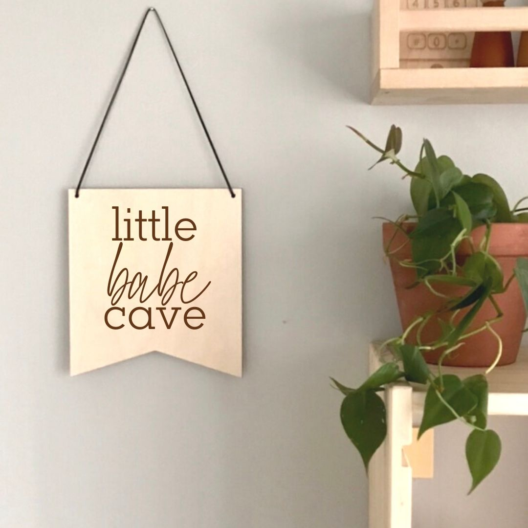 Little Babe Cave Laser Engraved Pennant