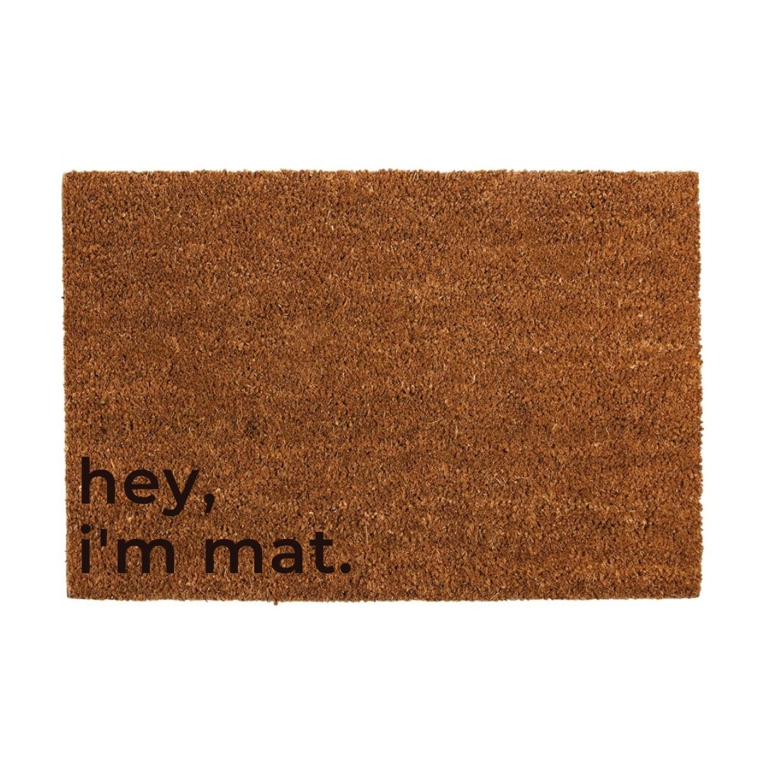 Hey, I'm Mat. Door Mat