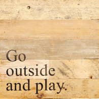 Go Outside And Play Reclaimed Wooden Sign