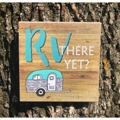 RV There Yet Sign