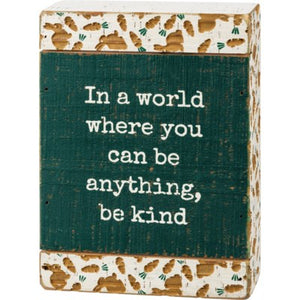 Slat Box Sign - Be Kind