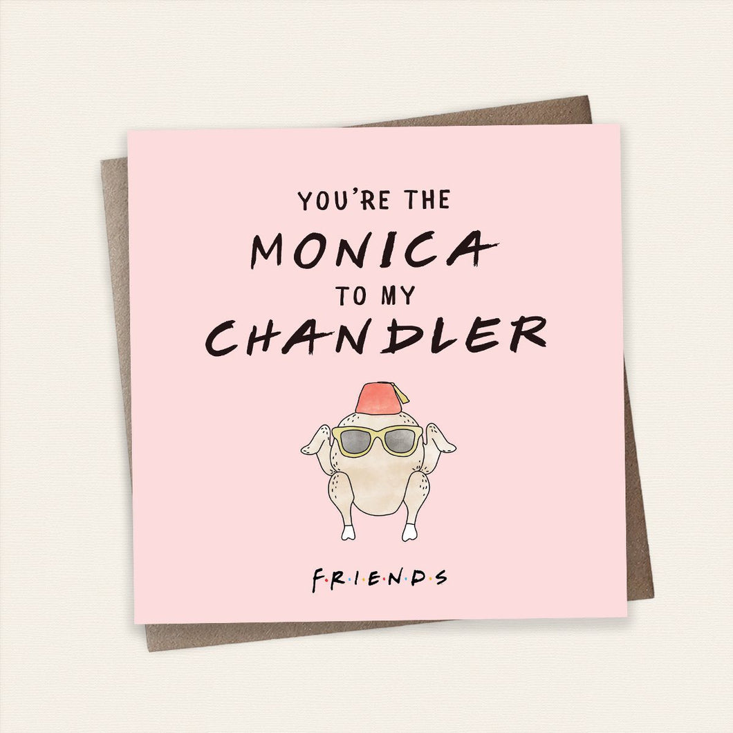 Monica to my Chandler Friends Card Stationery Cardology