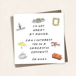 Sarcastic Comment Friends Card Stationery Cardology