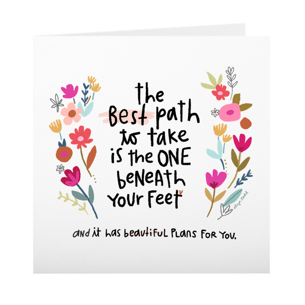 The Best Path - Greeting Cards -  5x5 Inch Square