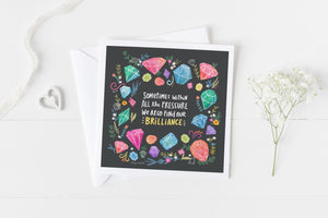 Brilliance Under Pressure Gems - Greeting Cards -  5x5 Inch Square