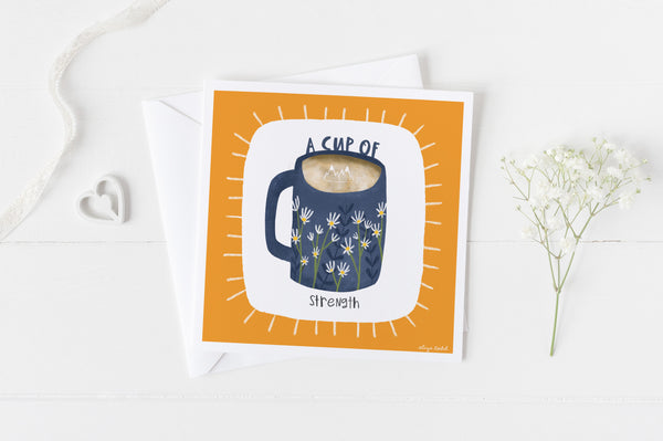 A Cup of Strength - Greeting Cards - 5x5 Inch Square