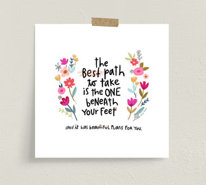 The Best Path - Fine Art Prints