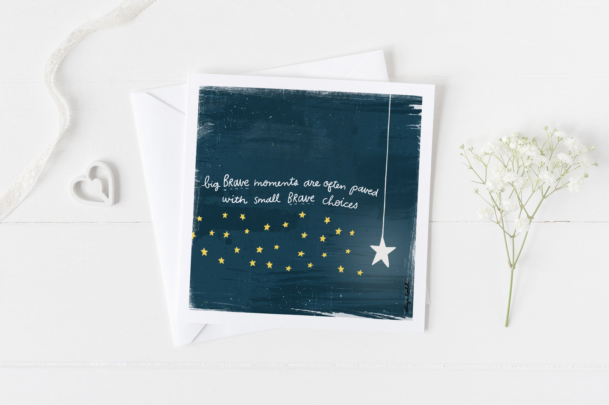 "5x5 Greeting Card by Eliza Todd featuring a bright star and smaller stars saying ""Big brave moments are often paved with small brave choices."""