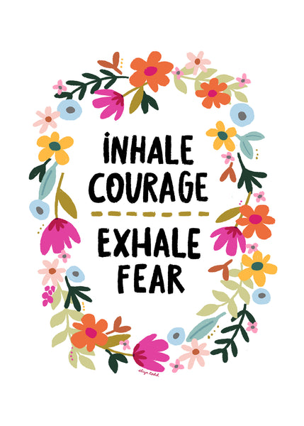 Inhale Courage (white) - Greeting Cards - 5x7 inch