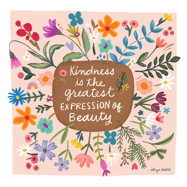 Kindness Is Beauty (Pink) - Greeting Cards - 5x5 inch Square