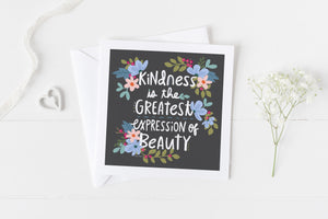 Kindness Is Beauty - Greeting Cards -  5x5 Inch Square