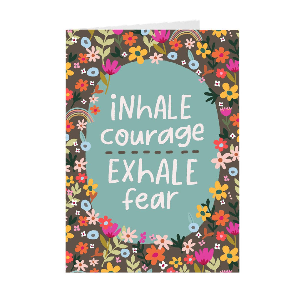 Inhale Courage Greeting Card with Print