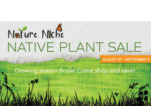 Growing Season Finale - Last Native Plant Sale for 2020