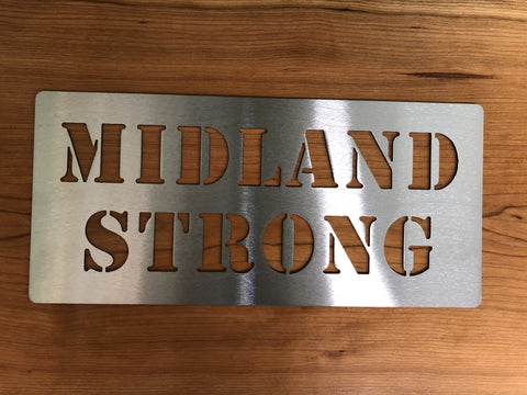 Midland Strong Sign