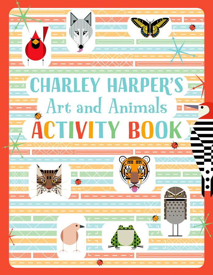 CHARLEY HARPER'S ART AND ANIMALS ACTIVITY BOOK