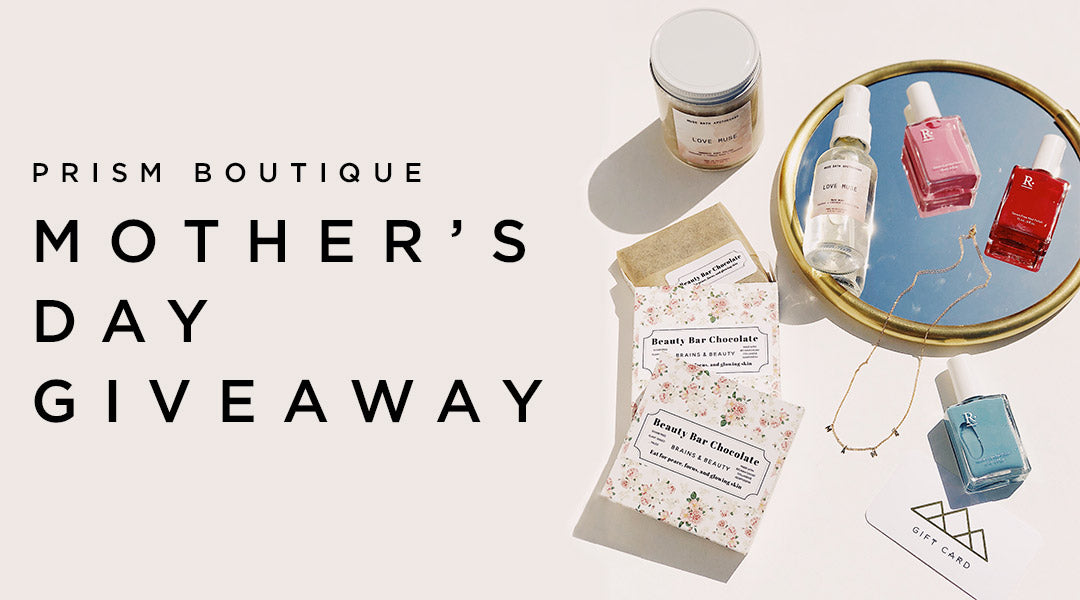 Prism Boutique Mother's Day Giveaway