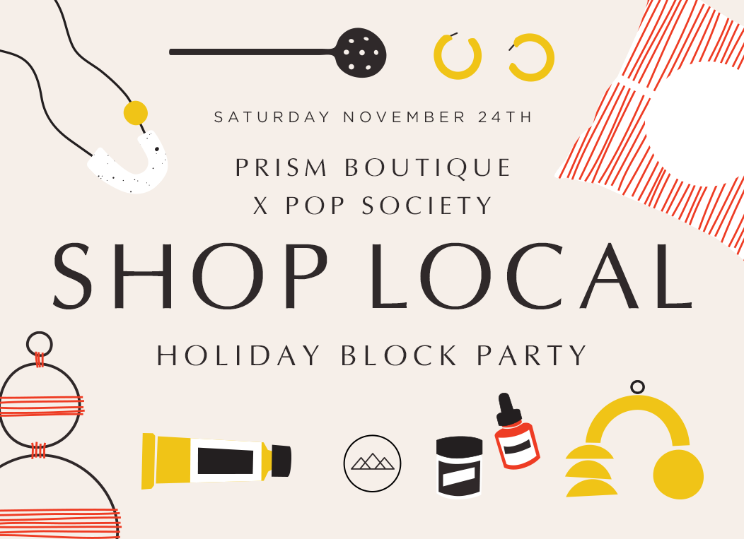 Prism Boutique Shop Local Holiday Block Party