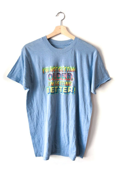 Better With Age Tee