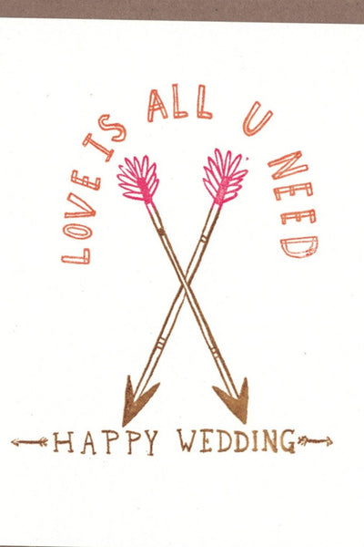 Love Is All U Need Card
