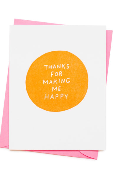 Making Me Happy Card