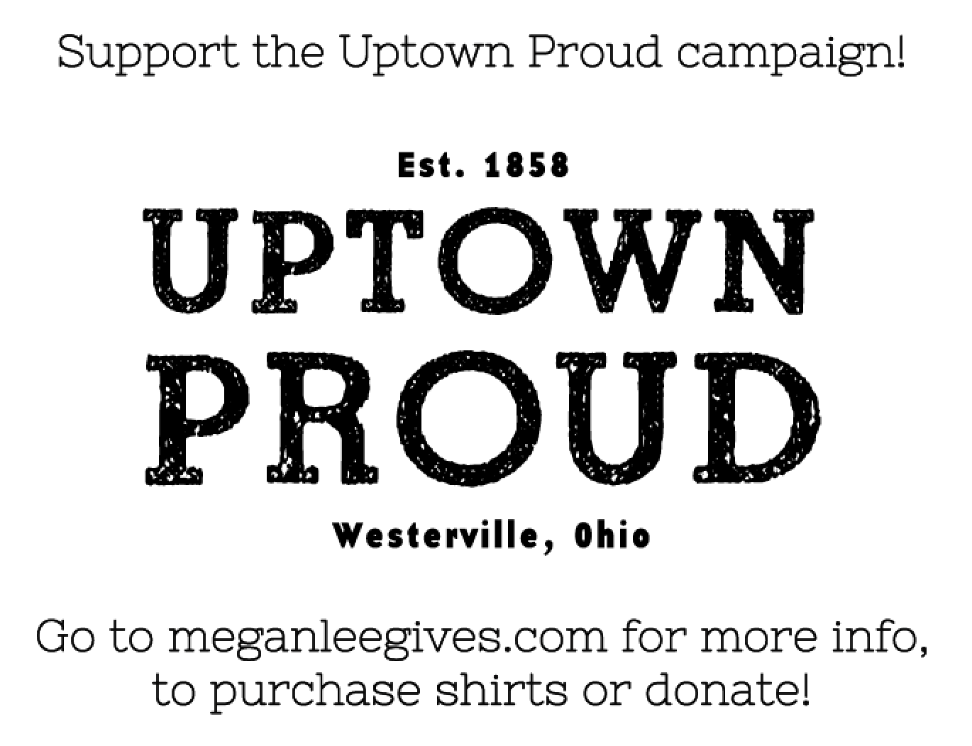 Uptown Proud Sign