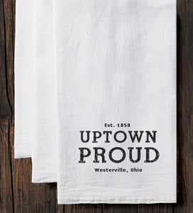 Uptown Proud Tea Towel