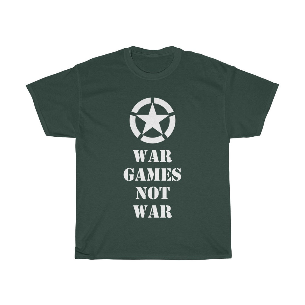 War Games Not War Heavy Cotton Tee T-Shirt