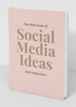Load image into Gallery viewer, Little Book of Social Media Ideas and Inspiration (Pre Order)