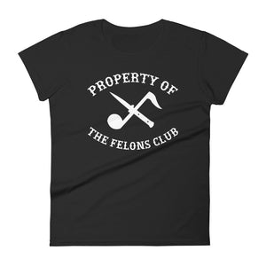 Property of Felons Club Women's Shirt (Black)
