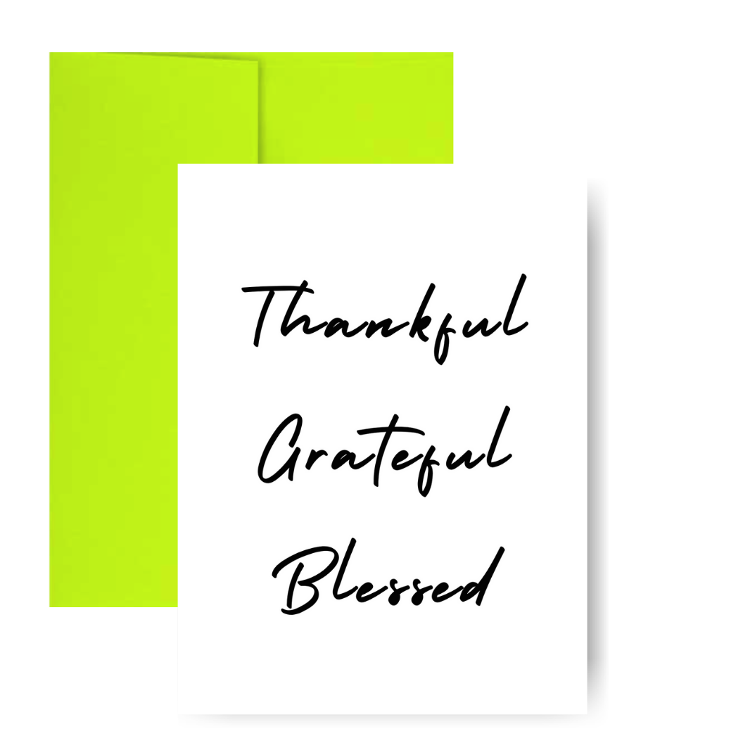 Thankful Grateful Blessed Greeting Card