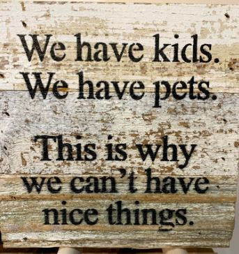 Nice Things Sentiment Sign Second Nature by Hand