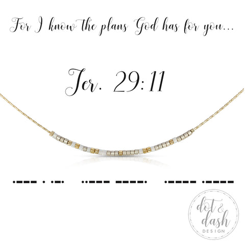 """For I know the plans I have for you"" Morse Code Necklace by Dot & Dash"