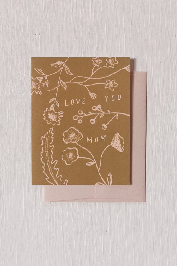 Flowers Bits Love You Mom Card