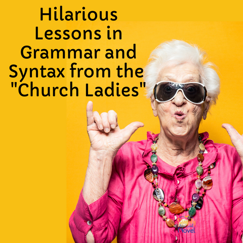 Hilarious lessons in grammar and syntax from the church ladies