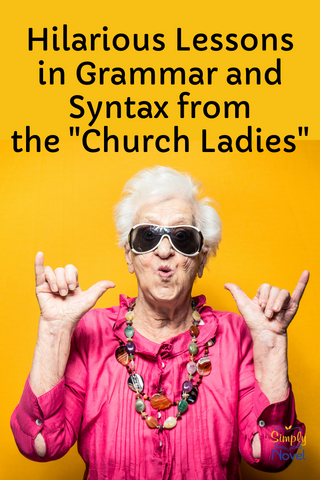 lessons from the church ladies - SIMPLY NOVEL blog