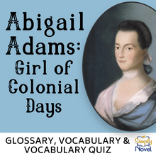 Load image into Gallery viewer, Abigail Adams: Girl of Colonial Days Book Study - Glossary, Vocabulary List, Activity & Quiz