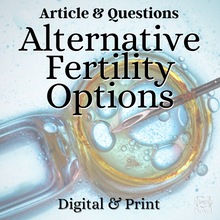 Load image into Gallery viewer, Alternative Fertility Options Informational Text Article & Questions
